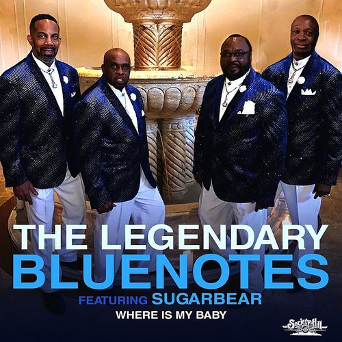 The Legendary Bluenotes - Where Is My Baby