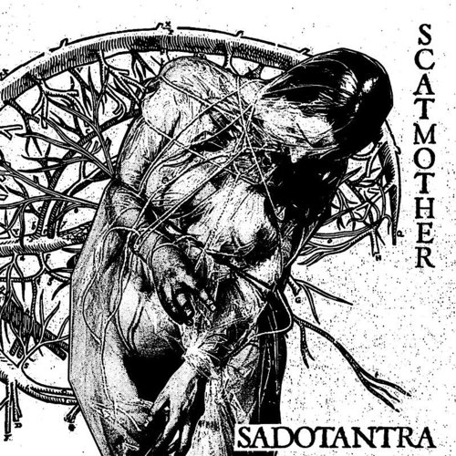 Scatmother - Sadotantra (Uk)