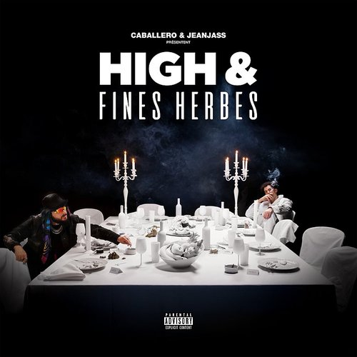 Caballero & Jeanjass - High & Fines Herbes (Can)