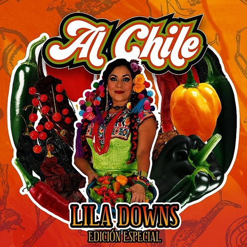Lila Downs - Al Chile (Ger)
