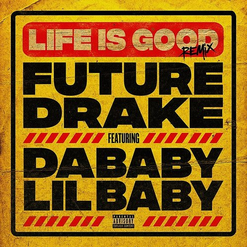 Future - Life Is Good (Remix) - Single