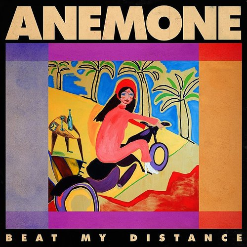 Anemone - Beat My Distance (Can)