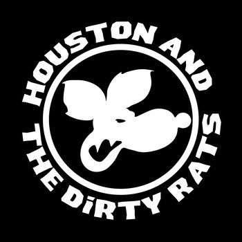Houston and the Dirty Rats - Rat EP