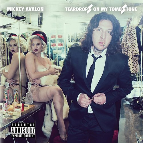 Mickey Avalon - Teardrops On My Tombstone