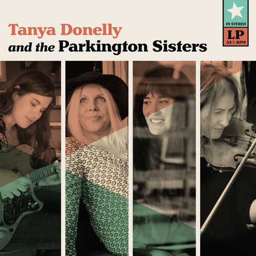 Tanya Donelly & The Parkington Sisters - Tanya Donelly & The Parkington Sisters [Indie Exclusive Limited Edition Clear with Teal LP]