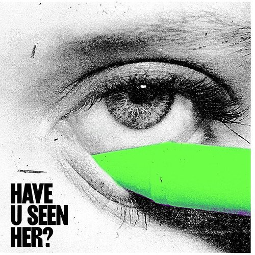 Alma - Have U Seen Her (Uk)