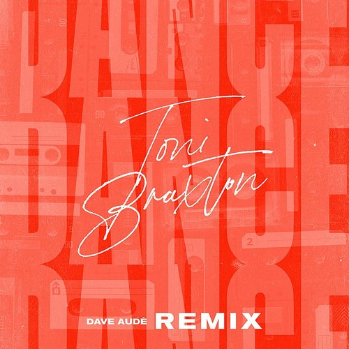 Toni Braxton - Dance (Dave Audé Remix) - Single