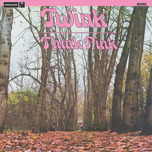 Twink - Think Pink [Pink Colored Vinyl]
