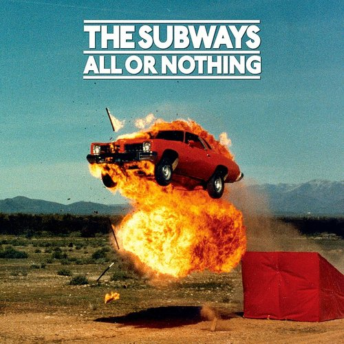 Subways - All Or Nothing