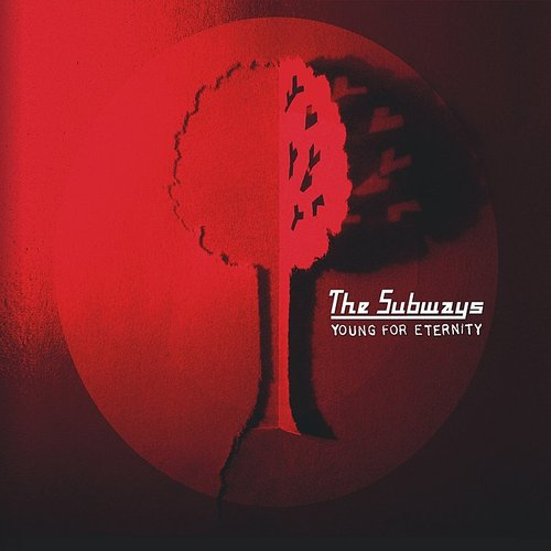 Subways - Young For Eternity