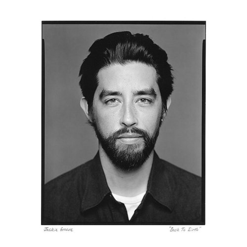 Jackie Greene - Back To Birth (Deluxe Version)