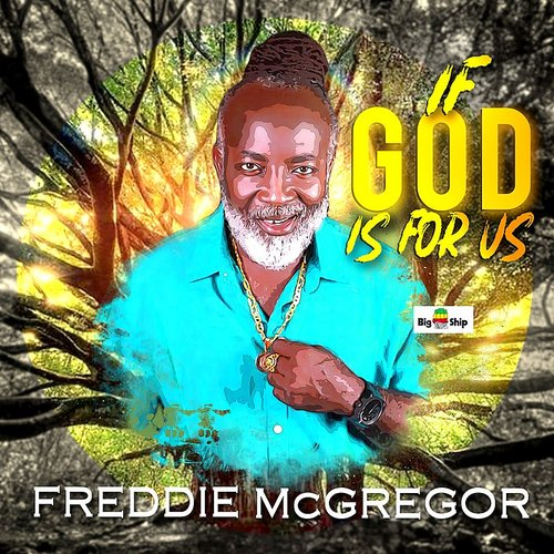 Freddie Mcgregor - If God Is For Us