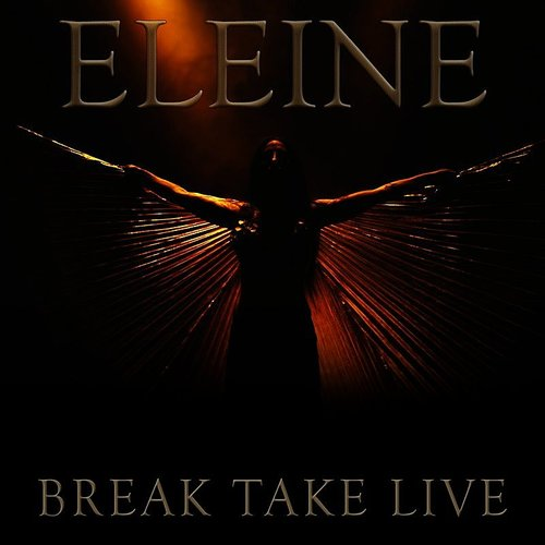 Eleine - Break Take Live
