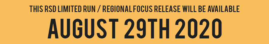 RSD Limited Run / Regional Focus Aug
