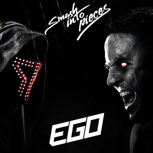 Smash Into Pieces - Ego