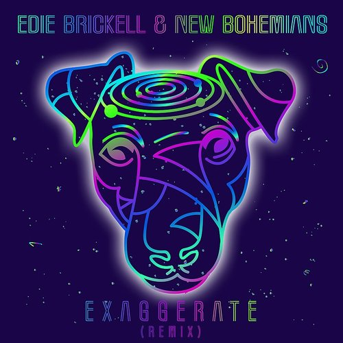 Edie Brickell and New Bohemians - Exaggerate (Remix) - Single