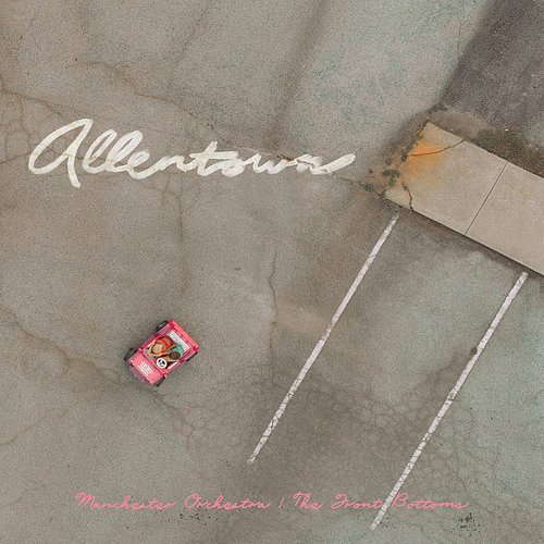 Manchester Orchestra - Allentown - Single