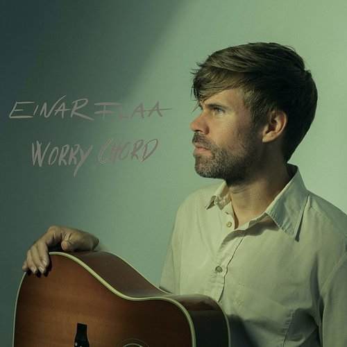 Einar Flaa - Worry Chord (Uk)