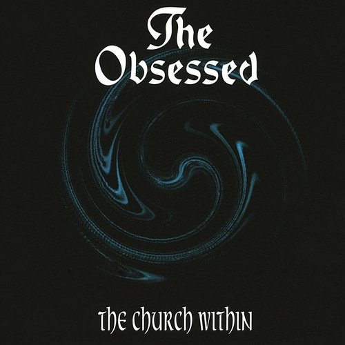 The Obsessed - The Church Within [Indie Exclusive Limited Edition White LP]