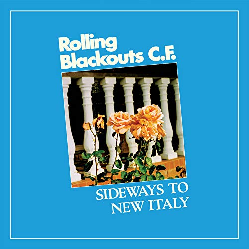 Rolling Blackouts Coastal Fever - Sideways To New Italy [Blue Colored Vinyl]