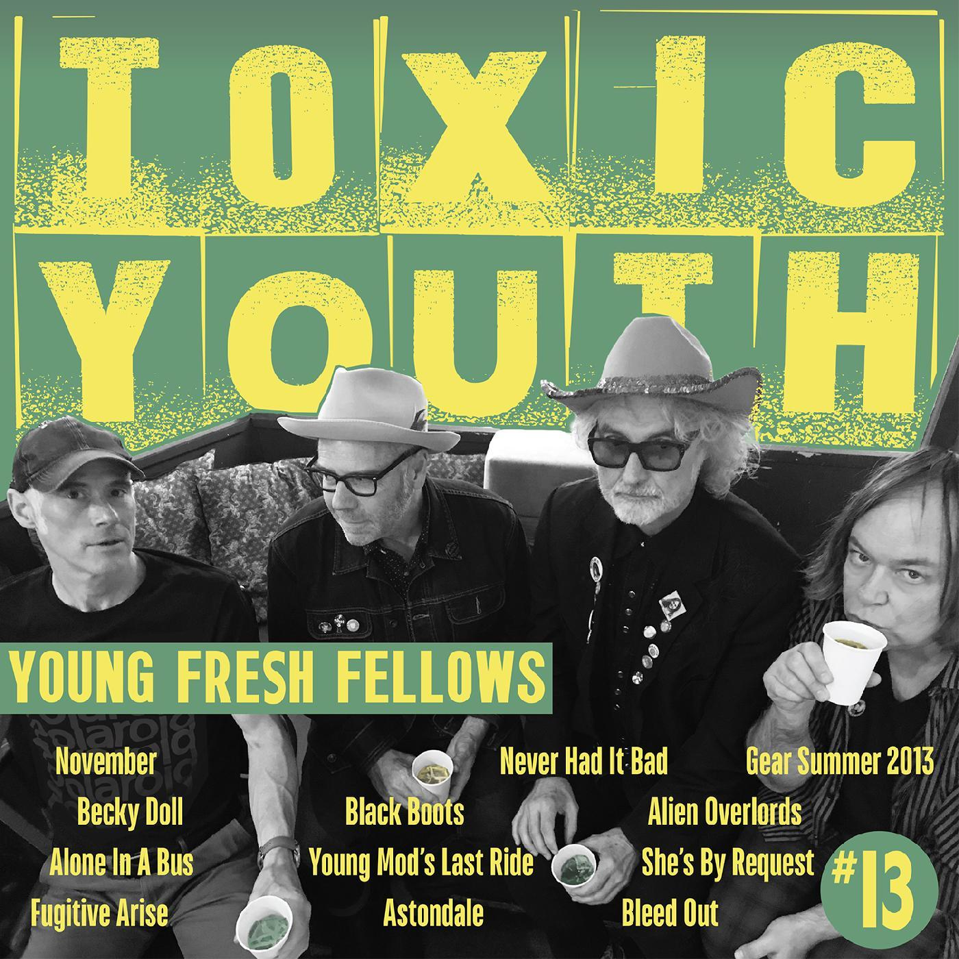 Young Fresh Fellows - Toxic Youth