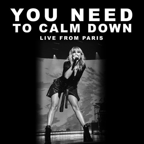 Taylor Swift - You Need To Calm Down (Live From Paris) - Single