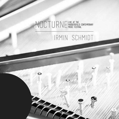 Irmin Schmidt - Nocturne (Live At The Huddersfield Contemporary)