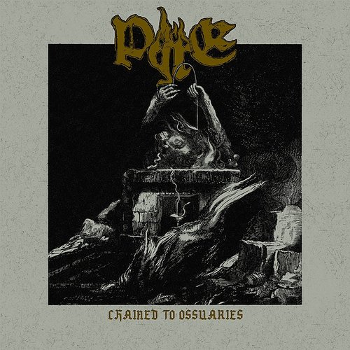 Pyre - Chained To Ossuaries (Uk)