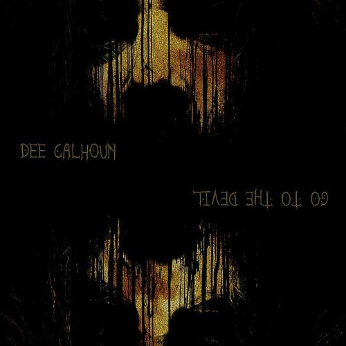 Dee Calhoun - Go To The Devil (Ita)