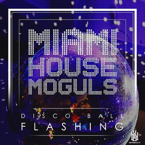 Miami House Moguls - Disco Ball Flashing