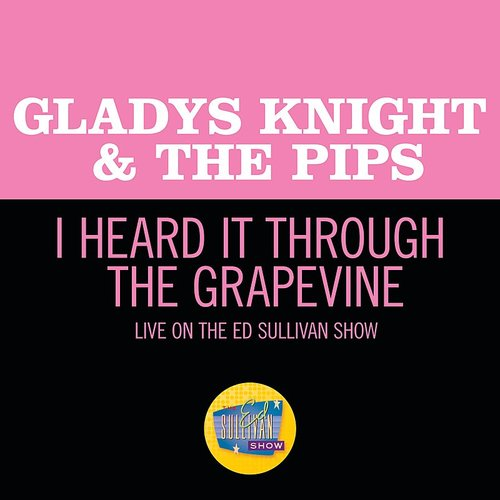 Gladys Knight & The Pips - I Heard It Through The Grapevine (Live On The Ed Sullivan Show, March 29, 1970)