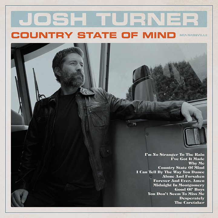 Josh Turner - Country State Of Mind | Siren Records