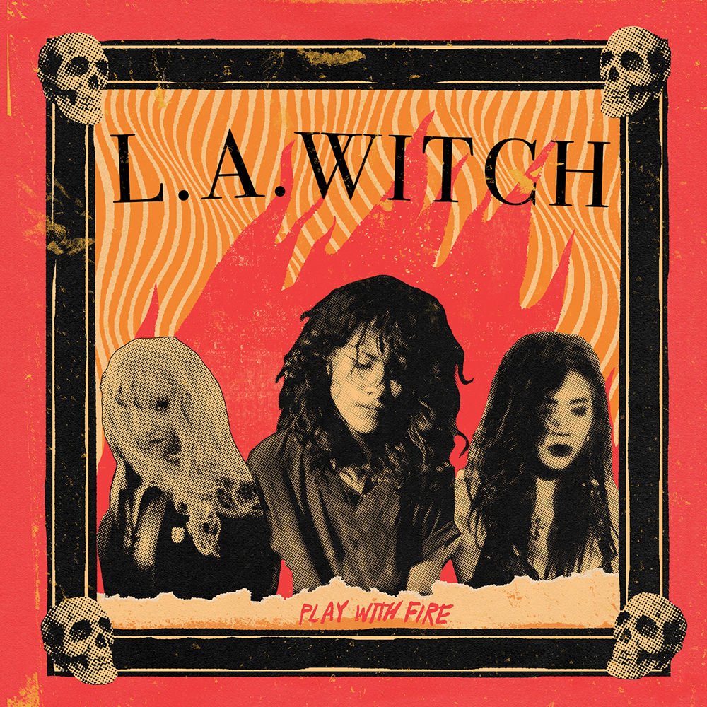 LA Witch - Play With Fire (Ogv) (Can)