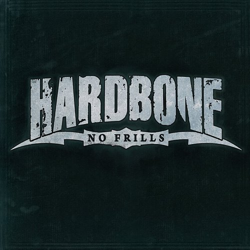 Hardbone - No Frills (Uk)