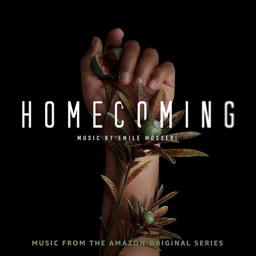 Emile Mosseri - Homecoming (Music From The Amazon Original Series)