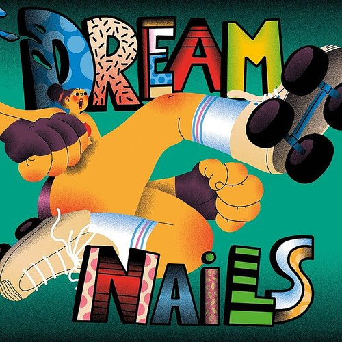 Dream Nails - Dream Nails (Uk)