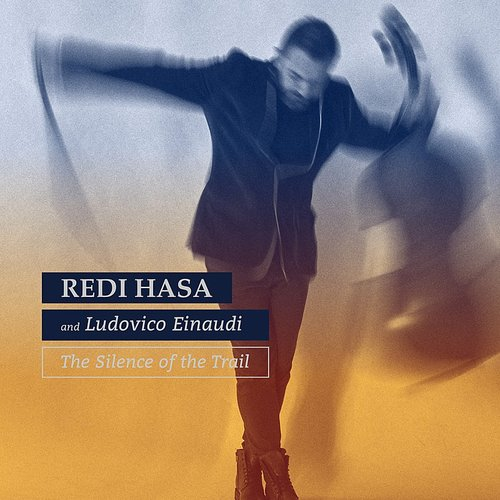 Redi Hasa - The Silence Of The Trail