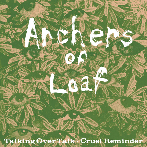 Archers Of Loaf - Talking Over Talk / Cruel Reminder [Vinyl Single]