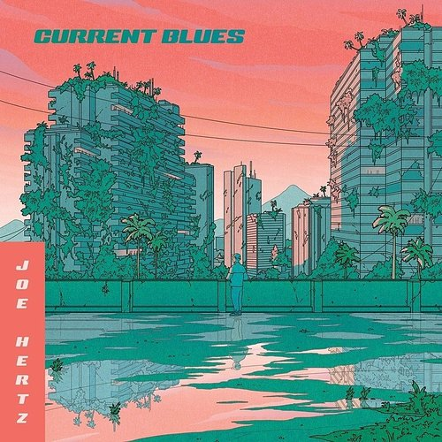 Joe Hertz - Current Blues (Uk)