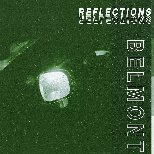 Belmont - Reflections