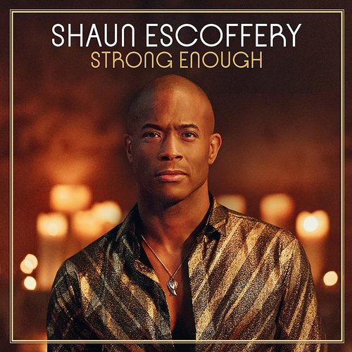 Shaun Escoffery - Strong Enough (Can)
