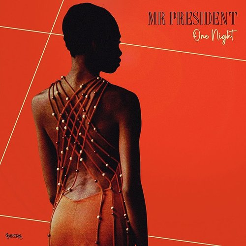 Mr President - One Night (Ita)