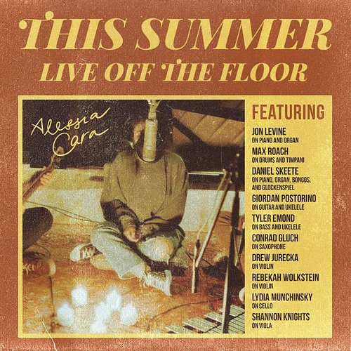 Alessia Cara - This Summer: Live Off The Floor (Can)