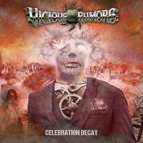 Vicious Rumors - Celebration Decay (Bonus Track) (Jpn)