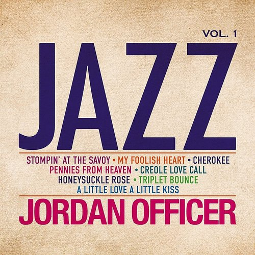 Jordan Officer - Jazz Vol 1
