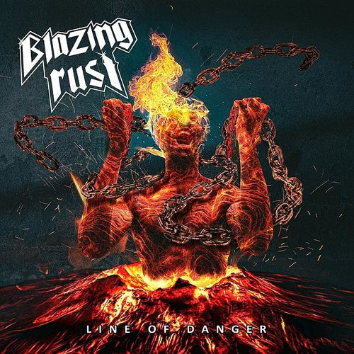 Blazing Rust - Line Of Danger (Uk)