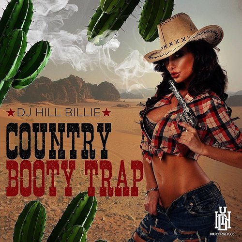 DJ Hill Billie - Country Booty Trap
