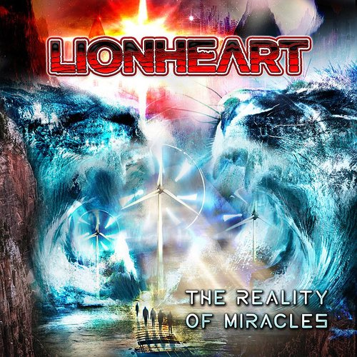 Lionheart - Reality Of Miracles
