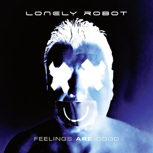 Lonely Robot - Feelings Are Good (Ger)