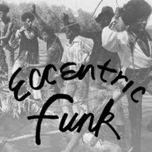 Various Artists - Eccentric Funk [Indie Exclusive Limited Edition Crystal Clear LP]